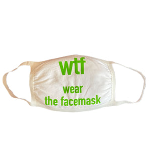 Open image in slideshow, WTF - Wear The Face Mask- Scroll to view options - Inspired Evanston