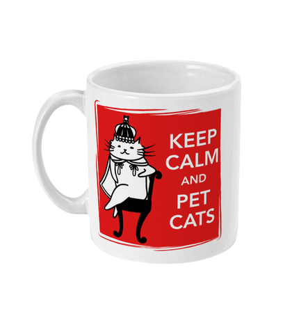 11oz Ceramic Mug Keep Calm and Pet Cats