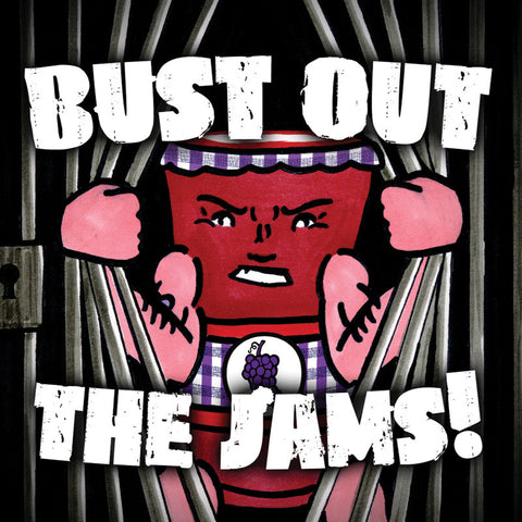 """Bust Out The Jams"" Compilation"