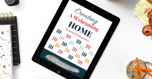 Creating a Welcoming Home