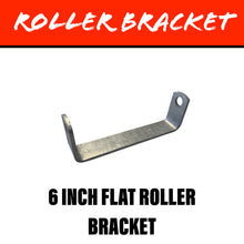 Load image into Gallery viewer, 6 INCH FLAT Centre Roller Bracket