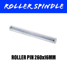 Load image into Gallery viewer, 260MM Roller Pin