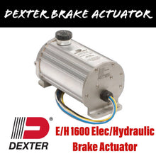 Load image into Gallery viewer, DEXTER E/H 1600 Electric/Hydraulic Brake Actuator
