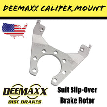 Load image into Gallery viewer, DEEMAXX 10 INCH Brake Caliper Mount for Slip Over Rotor
