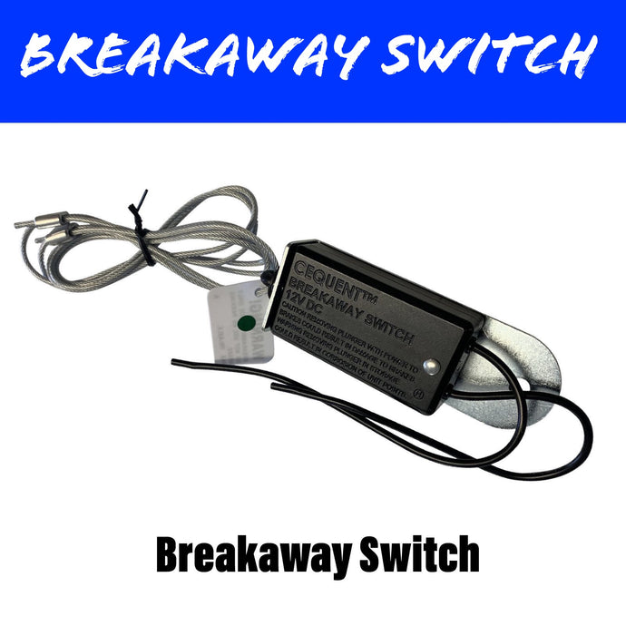 Breakaway Switch