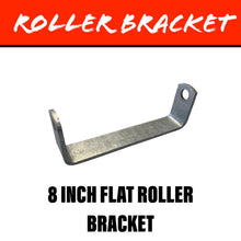 Load image into Gallery viewer, 8 INCH FLAT Centre Roller Bracket