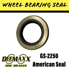Load image into Gallery viewer, DEEMAXX GS-2250DL Wheel Bearing Seal