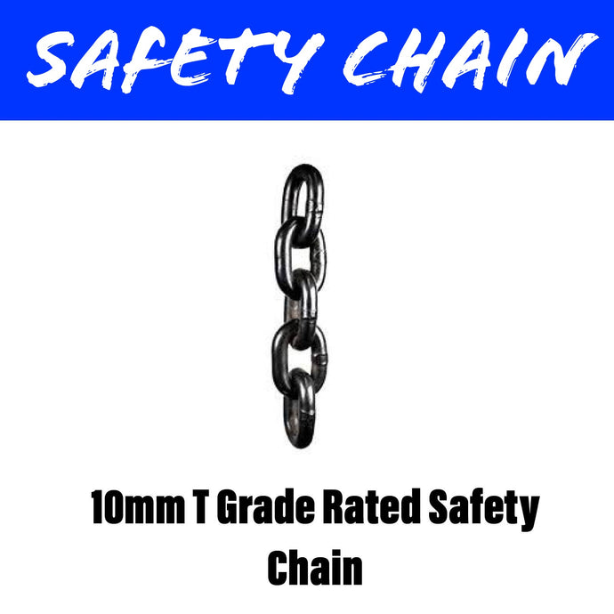 10MM T GRADE RATED Safety Chain
