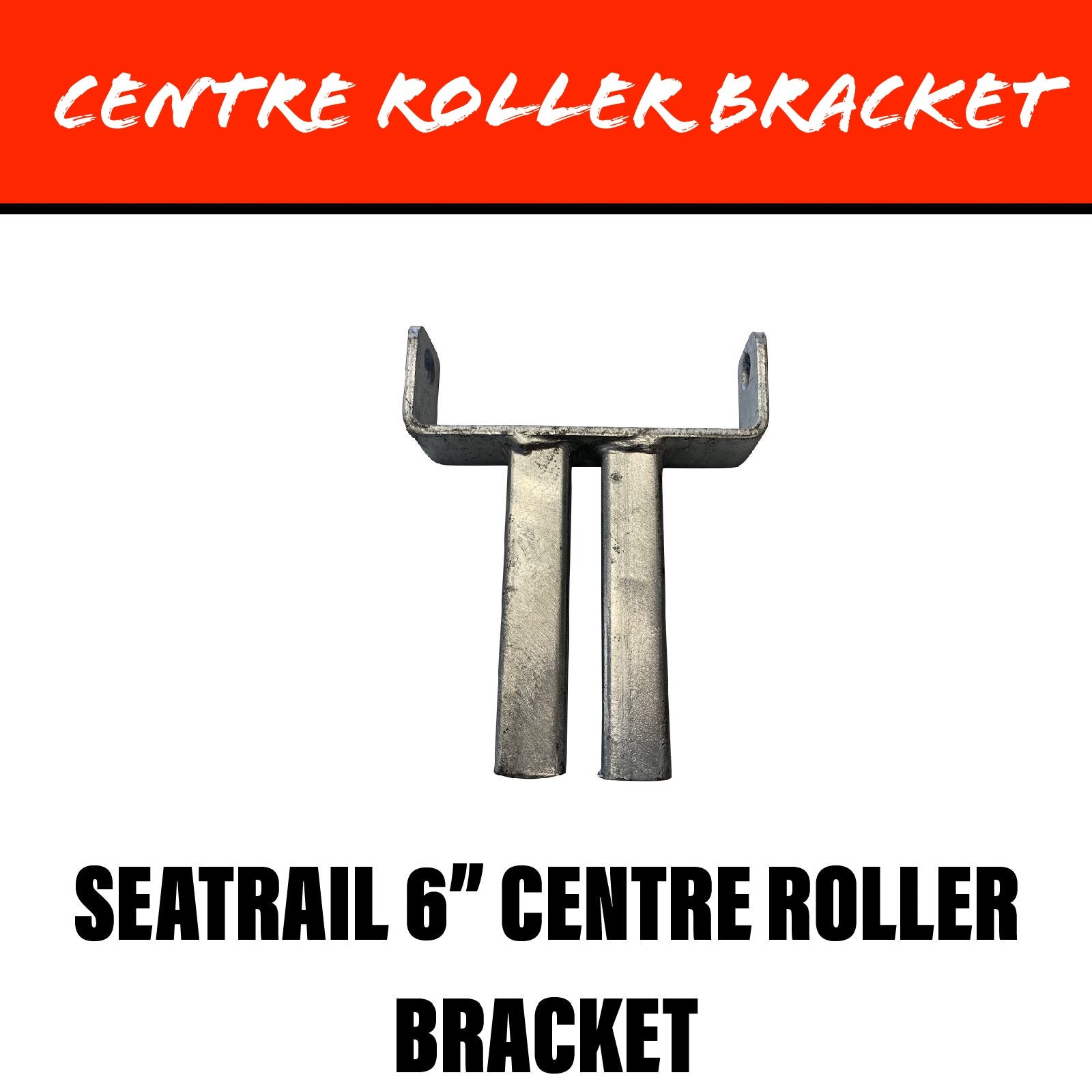 SEATRAIL 6 INCH Centre Roller Bracket