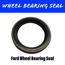 Load image into Gallery viewer, FORD Wheel Bearing Seal