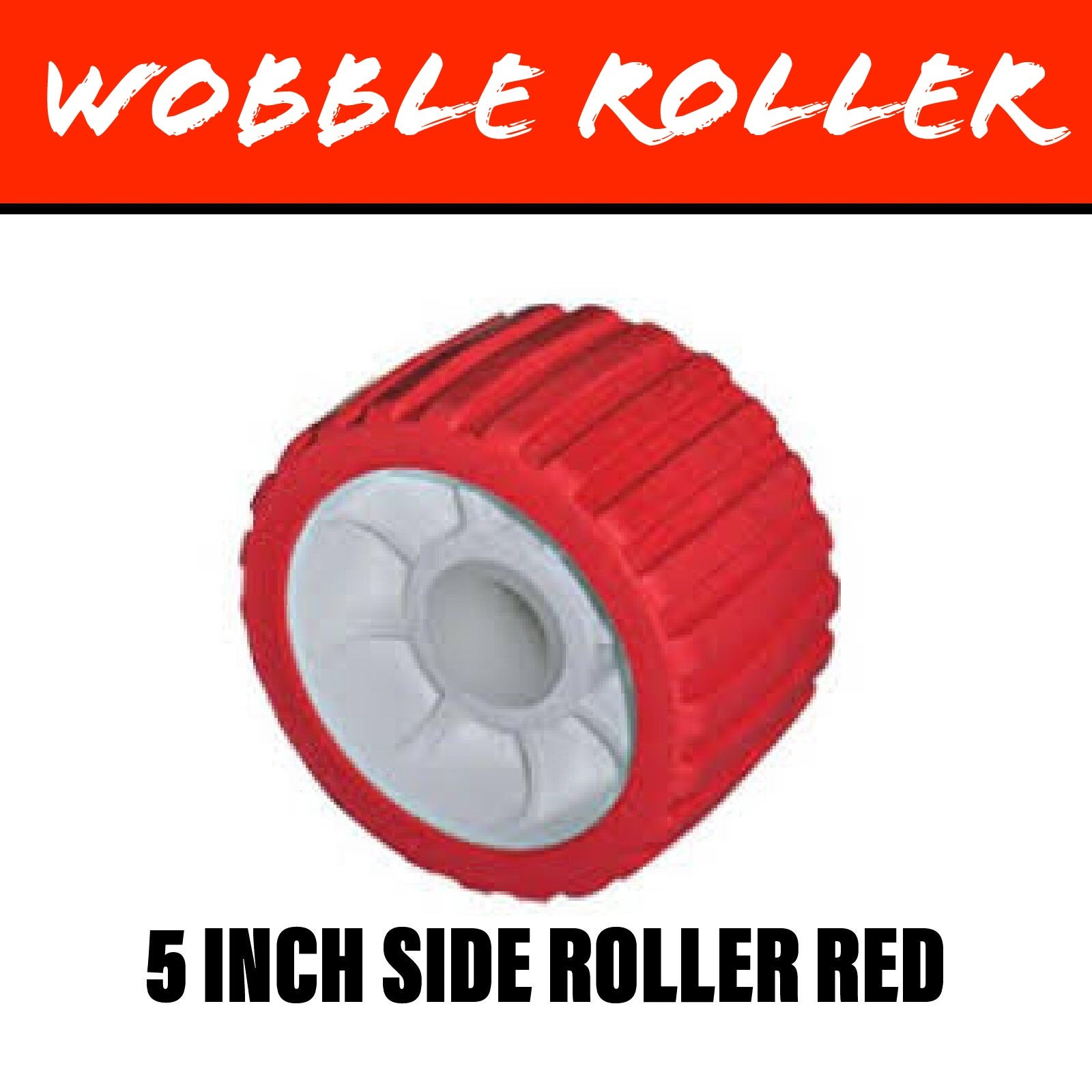 5 INCH RED Wobble Roller 26MM Bore