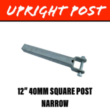 Load image into Gallery viewer, 40MM SQUARE Upright Post Narrow 12 Inch