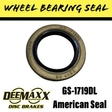 Load image into Gallery viewer, DEEMAXX GS-1719DL Wheel Bearing Seal