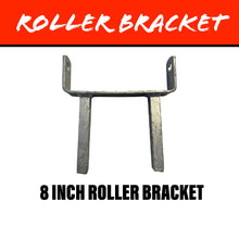 Load image into Gallery viewer, 8 INCH Centre Roller Bracket