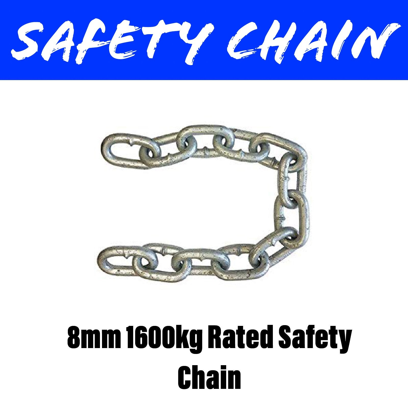 8MM 1600KG RATED SAFETY CHAIN