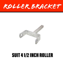 Load image into Gallery viewer, 4 1/2 INCH Center Roller Bracket