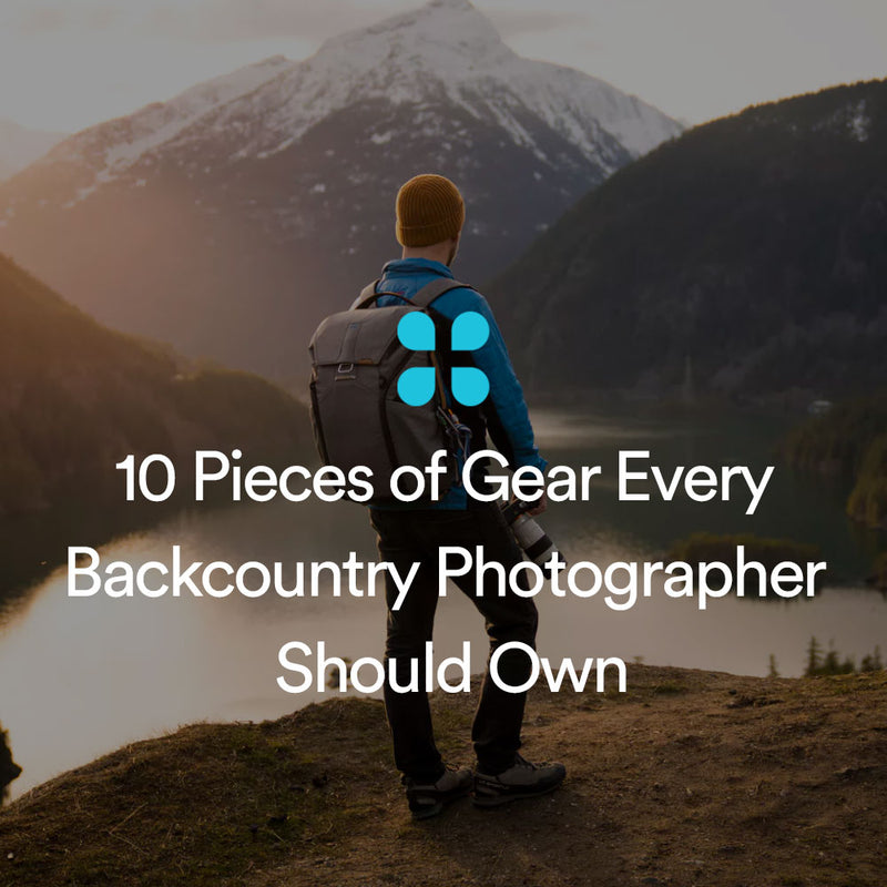 10 Pieces of Gear Every Backcountry Photographer Should Own