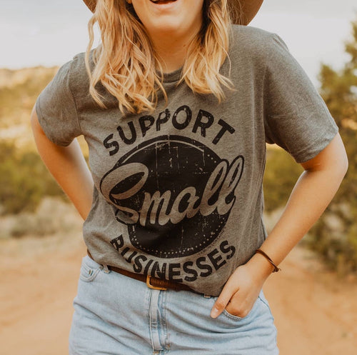 Support Small Businesses Tee