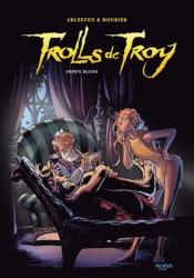 Trolls de Troy Tome 18 : Pröfy Blues / Profy Blues (Version à 50 ex pour F.Zone)