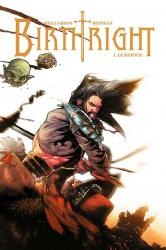 Birthright Tome 1 : Le retour