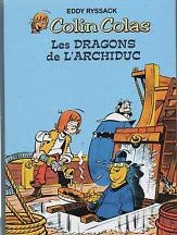 Colin Colas : Les dragons de l'archiduc