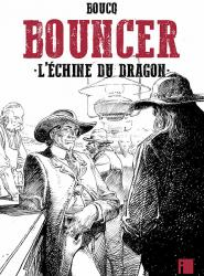 Bouncer Tome 11 : L'échine du Dragon