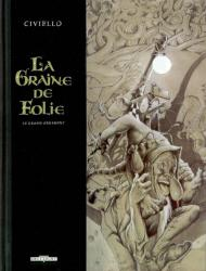 Graine de Folie (la)  Tome 2 :  le grand Ornement