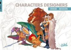 CRISSE  : Characters designers : Crisse - Besson