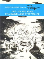 Life and Work of a Marvellous Storyteller (The) (Peyo and the Smurfs)