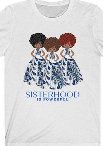 Blue & White - Sisterhood is Powerful - Jersey Tee