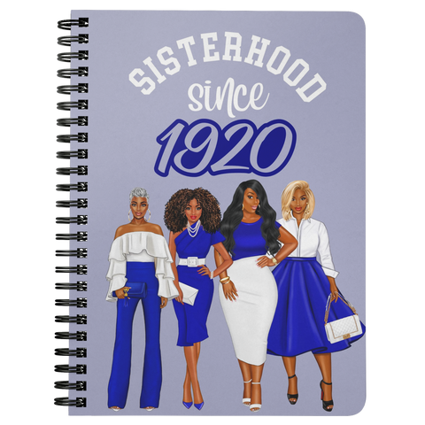 Sisterhood Since 1920 Spiral Bound Notebook