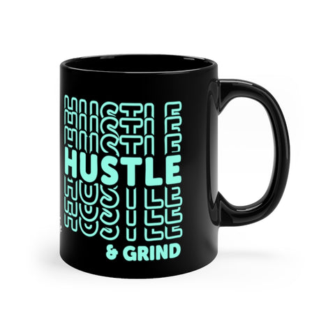 """Hustle & Grind"" Black Mug 11oz"