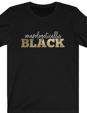 Unapologetically Black Unisex Jersey Tee