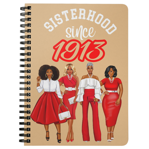 Sisterhood Since 1913 Spiral Bound Notebook