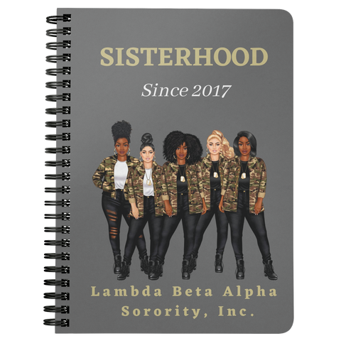 Sisterhood Since 2017- Lambda Beta Alpha Spiralbound Notebook