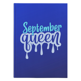 September Queen Hardcover Journal
