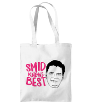 Load image into Gallery viewer, Smid Knows Best - Shoulder Tote Bag