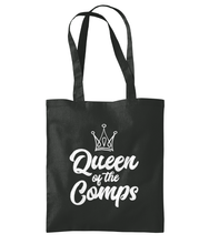 Load image into Gallery viewer, Queen of the Comps - Shoulder Tote Bag