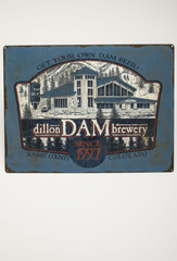 GET YOUR OWN DAM BEER Metal Brewery Sign