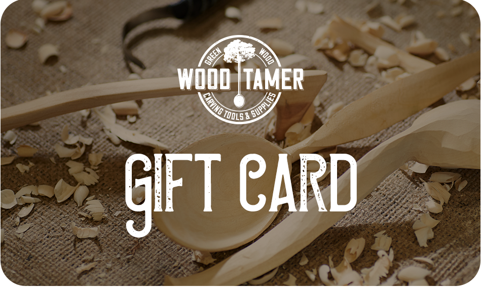 Wood Tamer Gift Card