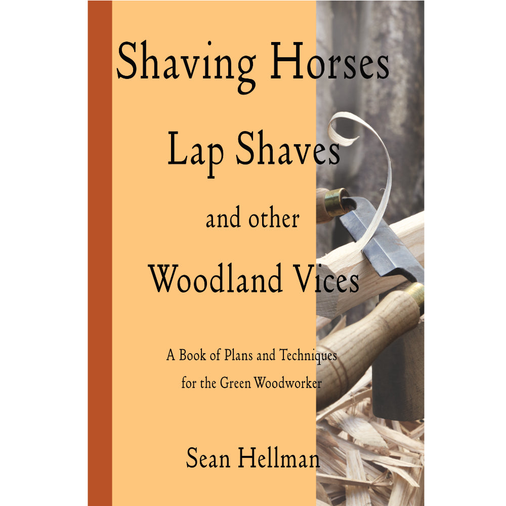 Shaving Horses, Lap Shaves and other Woodland Vices