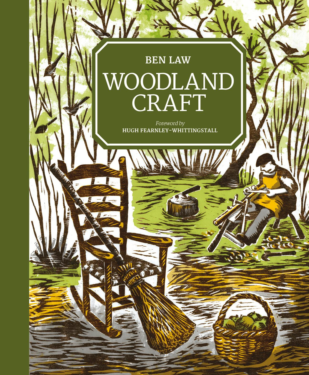 Woodland Craft (Hardcover) Ben Law