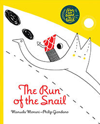 The Run of the Snail