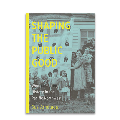 Shaping the Public Good by Sue Armitage