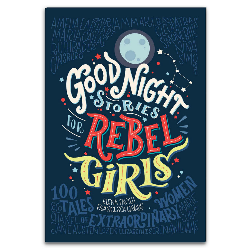 Good Night Stories for Rebel Girls, vol 1