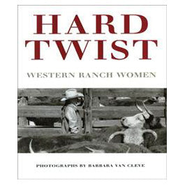 Hard Twist: Western Ranch Women