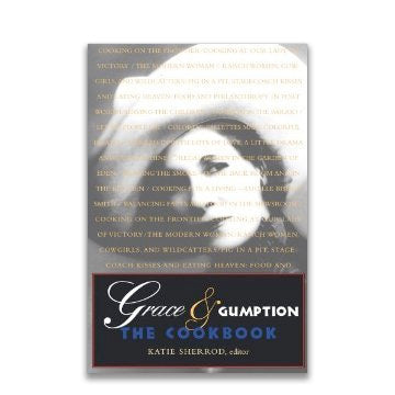 Grace & Gumption - The Cookbook