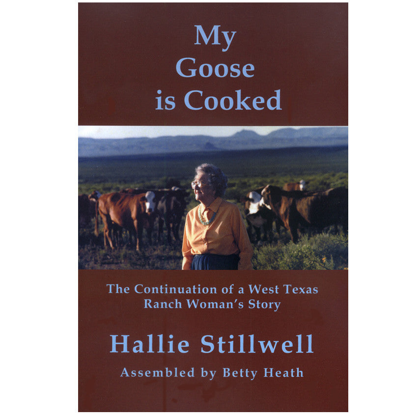 Hallie Stillwell: My Goose is Cooked