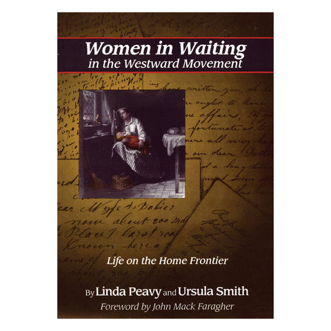 Women In Waiting in the Westward Movement