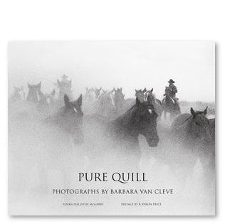 Pure Quill: Photographs by Barbara Van Cleve